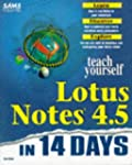 Sams Teach Yourself Lotus Notes 4.5 i...