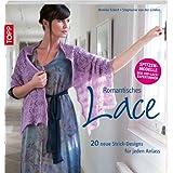Romantisches Lace: 20 traumhafte Strick-Designs für jede Gelegenheit