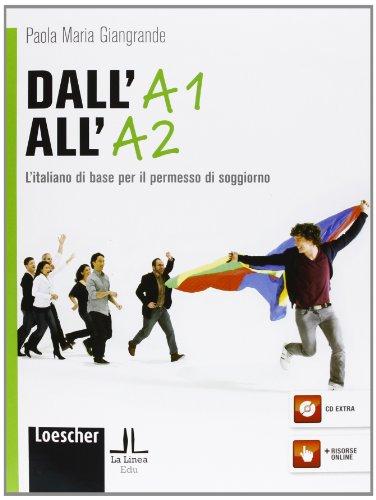 Libro dall 39 a1 all 39 a2 l 39 italiano di base per il permesso for Permesso di soggiorno pronti alla consegna