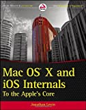 img - for By Jonathan Levin Mac OS X and iOS Internals: To the Apple's Core (1st Edition) book / textbook / text book