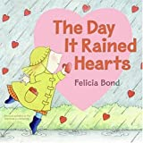 Day It Rained Hearts (0060731230) by Bond, Felicia