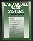 Land Mobile Radio Systems