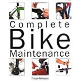 Complete Bike Maintenance ~ Fred Milson