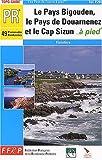 echange, troc Guide FFRP - Topo-Guide : Le Pays Bigouden, le Pays de Douarnenez et le Cap Sizun à pied : 49 promenades et randonnées