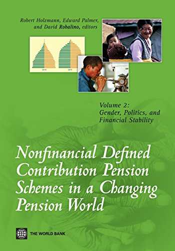 Nonfinancial Defined Contribution Pension Schemes in a Changing Pension World: Volume 2, Gender, Politics, and Financial Stability (World Bank Publications) (China Central Bank compare prices)