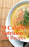 30 Calorie Nutrition Fact Recipes