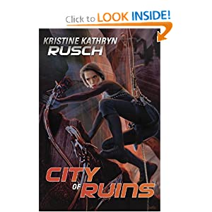 City of Ruins by Kristine Kathryn Rusch