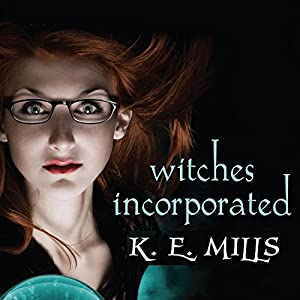 Witches Incorporated Audiobook