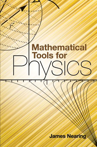 Mathematical Tools for Physics (Dover Books on Physics)