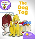 Oxford Reading Tree: Stage 1+: Floppy's Phonics: the Dog Tag (Floppy Phonics)