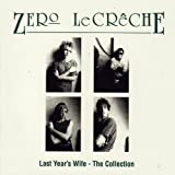 Last Year's Wife - The Collection [Explicit]