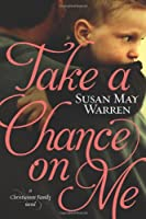 Take a Chance on Me (Christiansen Family Series)
