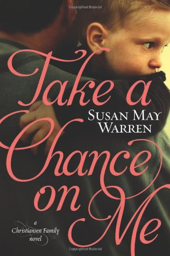 Image of Take a Chance on Me (Christiansen Family Series)