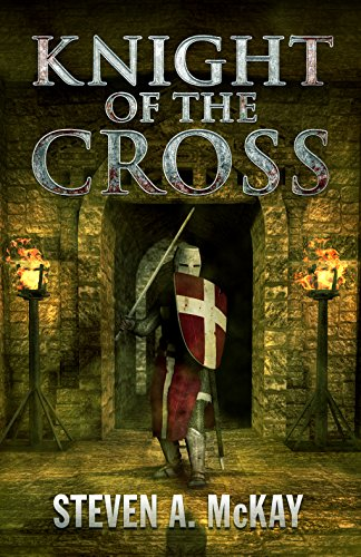Knight of the Cross: A Knight Hospitaller Novella