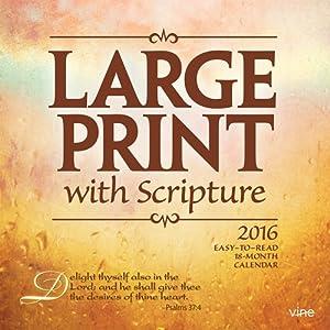 Large Print with Scripture 2016 Calendar