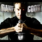 Retaliation | [Dane Cook]