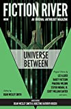 Fiction River: Universe Between