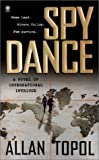 img - for By Allan Topol Spy Dance [Mass Market Paperback] book / textbook / text book