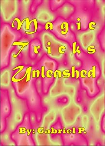Magic Tricks Unleashed