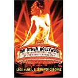 The Other Hollywood : The Uncensored Oral History of the Porn Film Industry ~ Legs McNeil