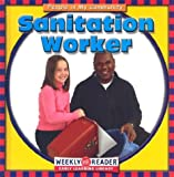 Sanitation Worker (People in My Community) (0836835921) by JoAnn Early Macken