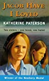 Jacob Have I Loved (Puffin Teenage Fiction) (0140373640) by Paterson, Katherine