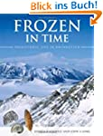 Frozen in Time: Prehistoric Life in A...