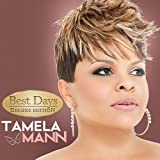 Best Days by Mann, Tamela [Music CD]