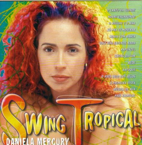 Daniela Mercury - Swing Tropical - Zortam Music