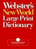 img - for Webster's New World Large Print Dictionary: Compact School & Office Edition (Compact School and Office Edition) by Andrew N. Sparks (1990-07-30) book / textbook / text book