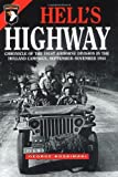 HELL'S HIGHWAY: Chronicle of the 101st Airborne Division in the Holland Campaign, September - November 1944