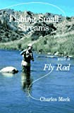 Fishing Small Streams With a Fly Rod