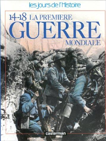 14-18 La Première guerre mondiale
