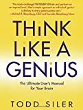 img - for Think Like a Genius: The Ultimate User's Manual for Your Brain book / textbook / text book