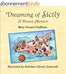 DREAMING OF SICILY ~ A Travel Memoir...