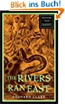 The Rivers Ran East (Travelers' Tales...