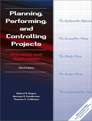 Planning, Performing, and Controlling Projects (3rd Edition)