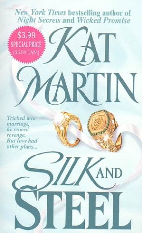 Silk And Steel, KAT MARTIN