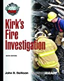 Kirk's Fire Investigation (6th Edition) (Brady Fire) - 013171922X