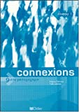 img - for Connexions: Guide Pedagogique 1 (French Edition) book / textbook / text book