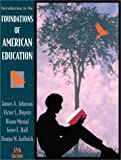img - for Introduction to the Foundations of American Education (12th Edition) book / textbook / text book