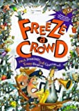 Freeze a Crowd (Viking Kestrel picture books) (0670861723) by Jennings, Paul