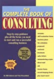 The Complete Book of Consulting (0929543440) by Bill Salmon