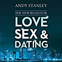 The New Rules for Love, Sex, and Dating (       UNABRIDGED) by Andy Stanley Narrated by Stu Gray