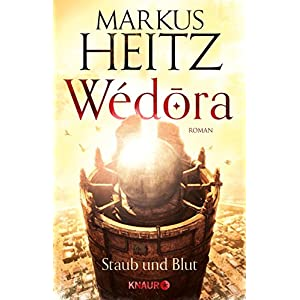 Wédora - Staub und Blut: Roman