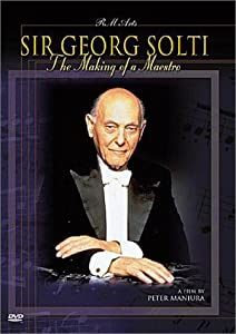 Sir Georg Solti: Making of a Maestro [DVD] [1997] [Region 1] [US Import] [NTSC]