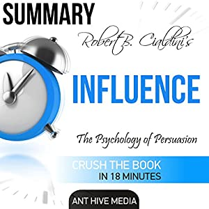 Summary: Robert Cialdini's 'Influence' Audiobook