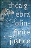 Algebra of Infinite Justice (0007149492) by Roy, Arundhati