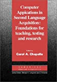 Computer applications in second language acquisition:foundations for teaching- testing and research