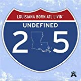 Louisiana Born Atl Livin' by Undefined (2003-08-12)